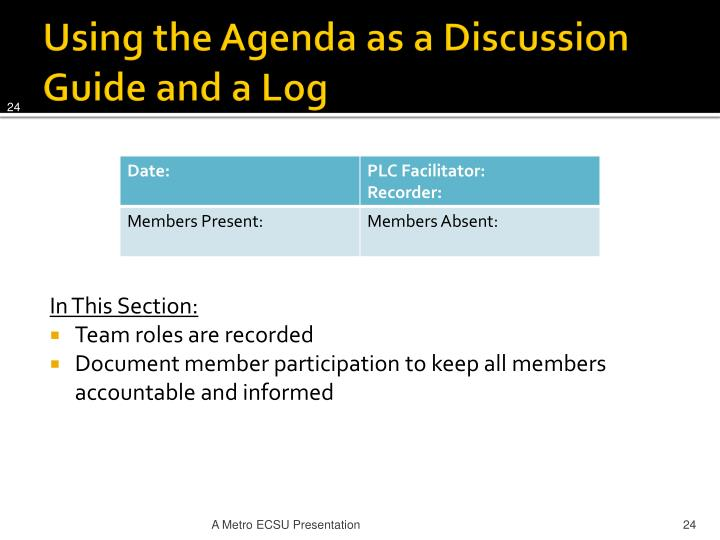 Using the Agenda as a Discussion Guide and a Log