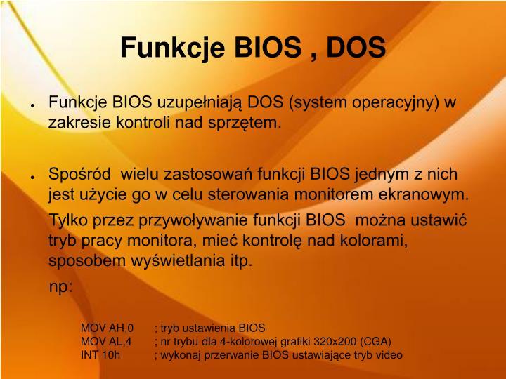 Funkcje BIOS , DOS