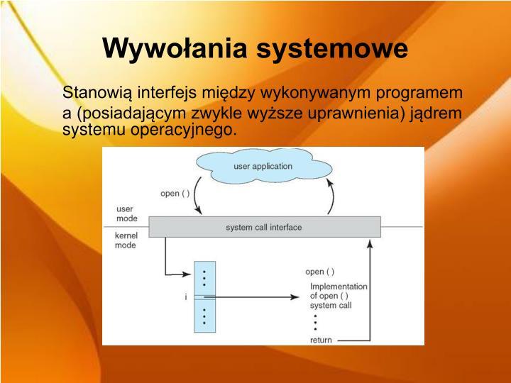 Wywołania systemowe