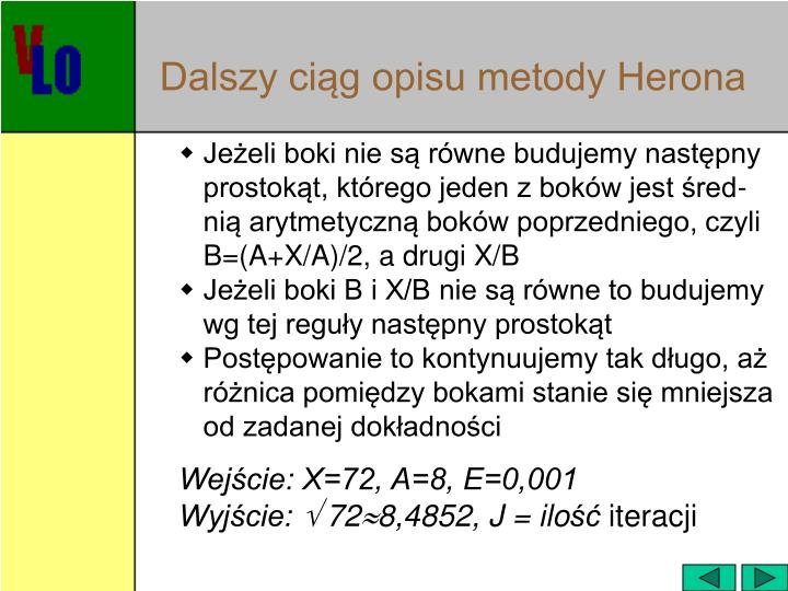 Dalszy ciąg opisu metody Herona