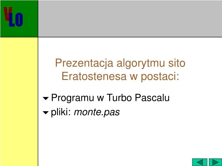 Prezentacja algorytmu sito Eratostenesa w postaci: