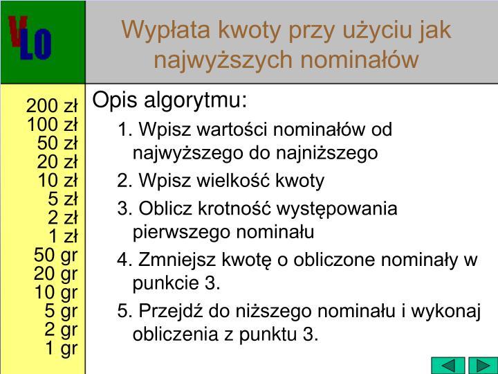 Wypłata kwoty przy użyciu jak najwyższych nominałów