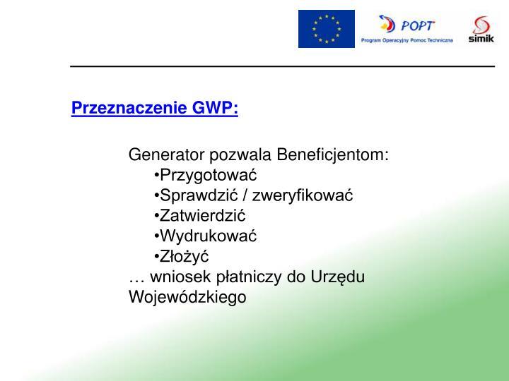 Przeznaczenie GWP: