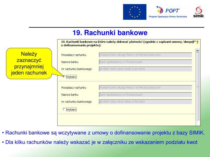19. Rachunki bankowe