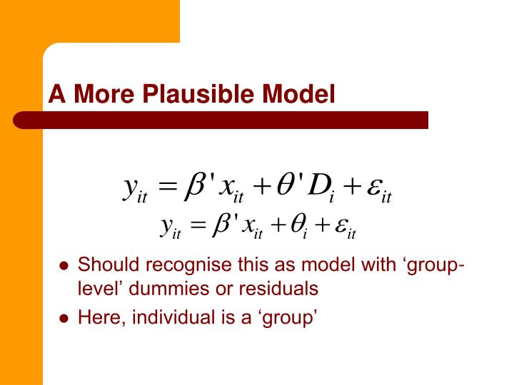 A More Plausible Model