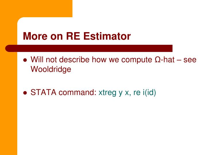 More on RE Estimator