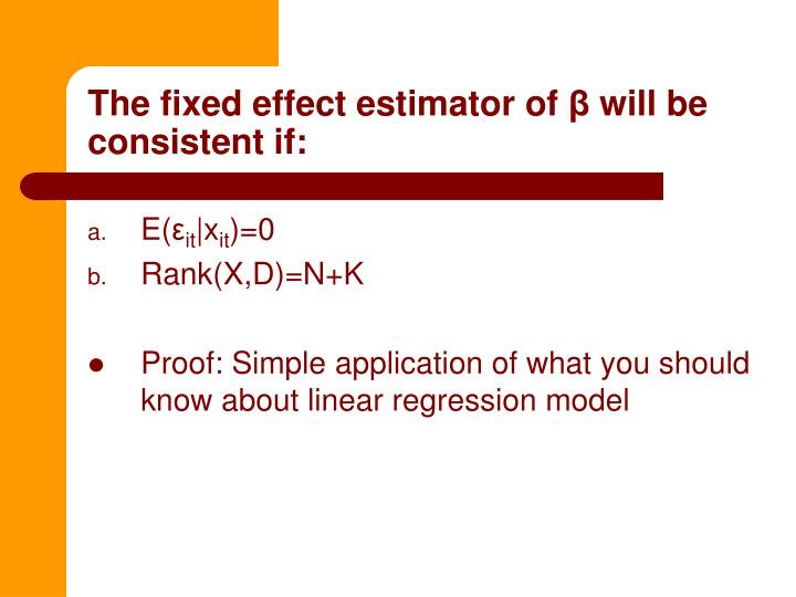 The fixed effect estimator of