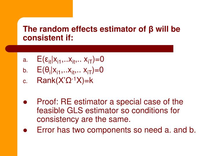 The random effects estimator of