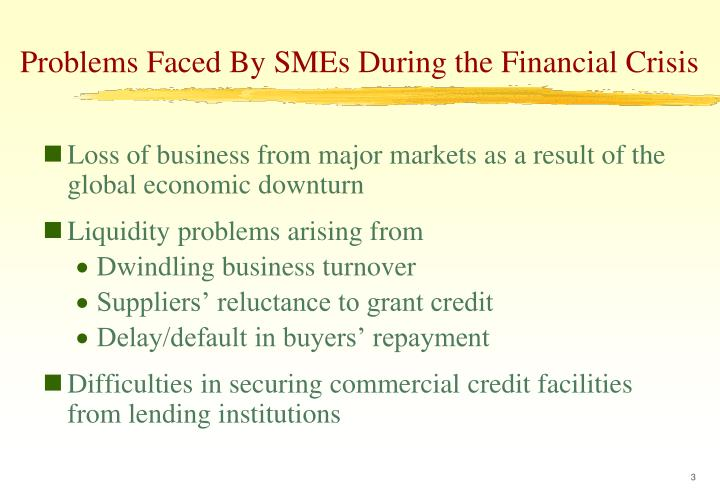 Problems Faced By SMEs During the Financial Crisis