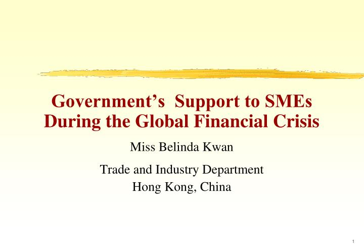 Government's  Support to SMEs