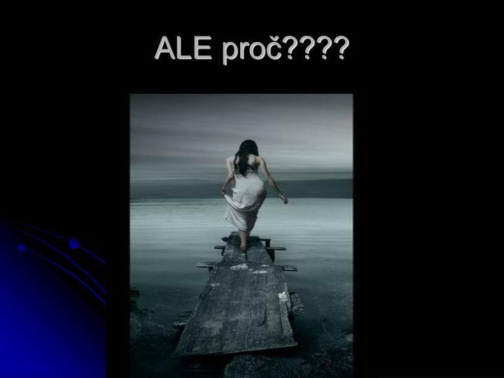 ALE pro????