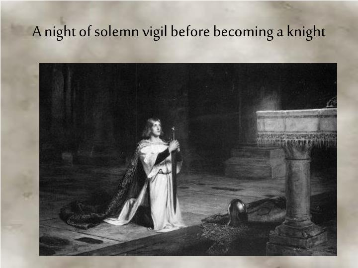 A night of solemn vigil before becoming a knight