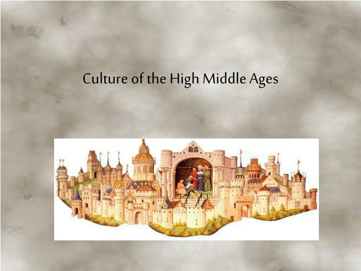 Culture of the High Middle Ages