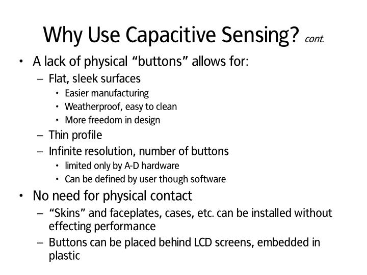 Why Use Capacitive Sensing?
