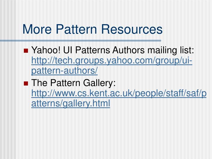 More Pattern Resources