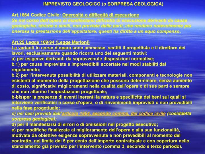 IMPREVISTO GEOLOGICO (o SORPRESA GEOLOGICA)
