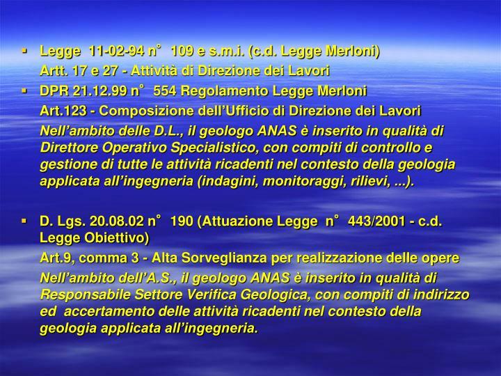 Legge  11-02-94 n°109 e s.m.i. (c.d. Legge Merloni)