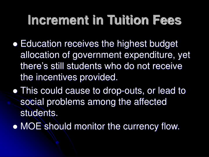 Increment in Tuition Fees