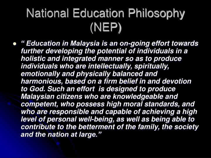 National Education Philosophy (NEP)