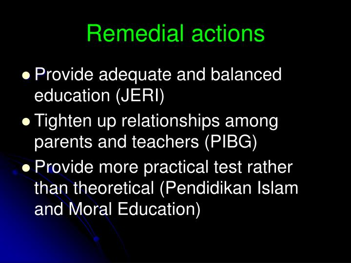 Remedial actions
