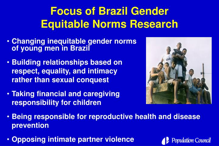 Focus of Brazil Gender