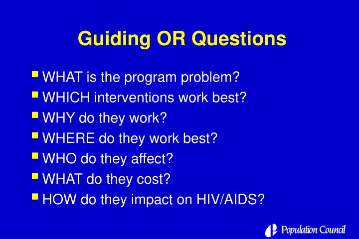 Guiding OR Questions