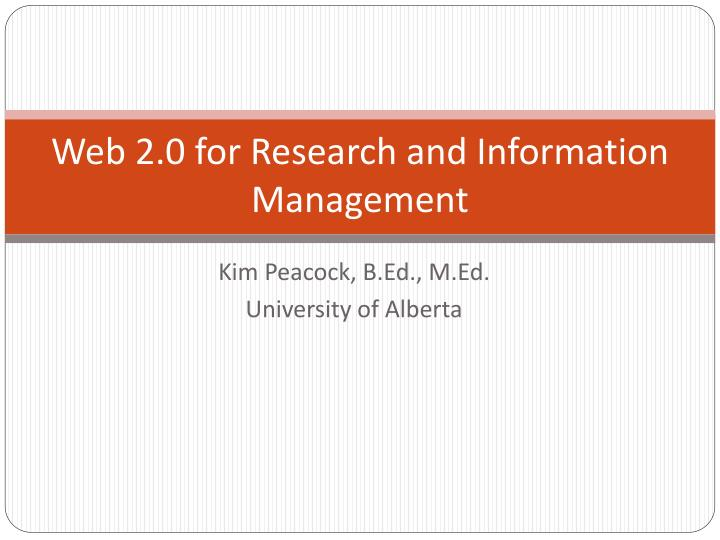 Web 2 0 for research and information management