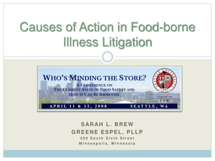 Causes of action in food borne illness litigation