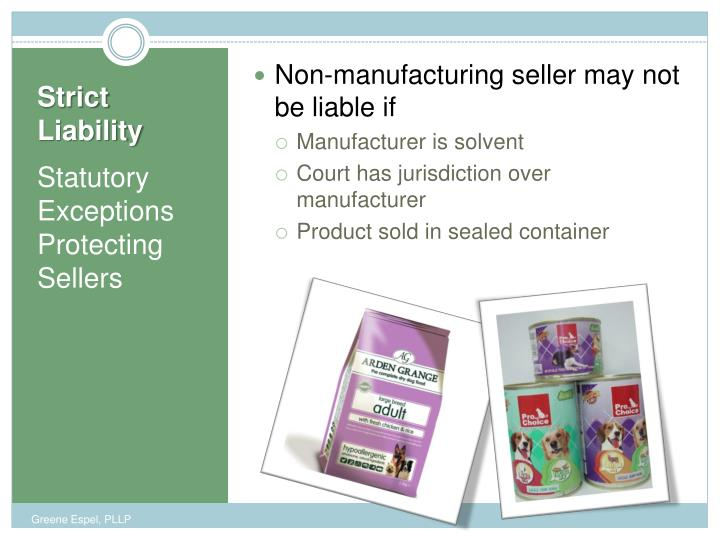 Non-manufacturing seller may not be liable if
