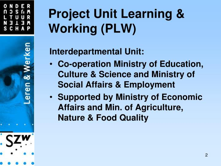 Project unit learning working plw