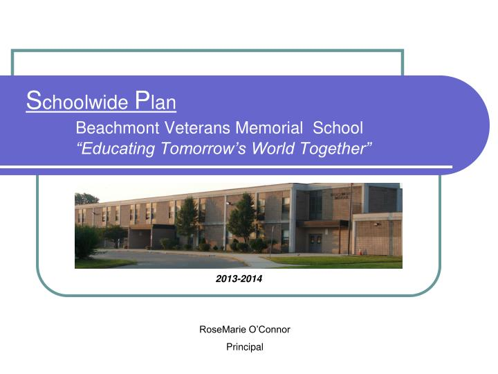 S choolwide p lan beachmont veterans memorial school educating tomorrow s world together