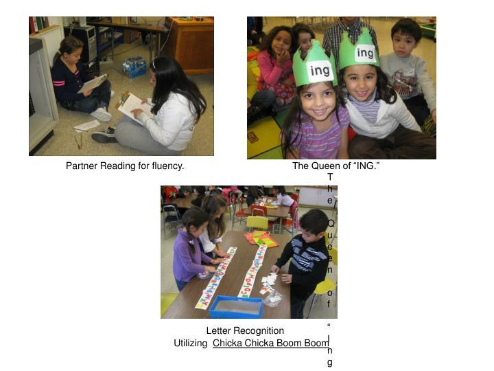 Partner Reading for fluency.