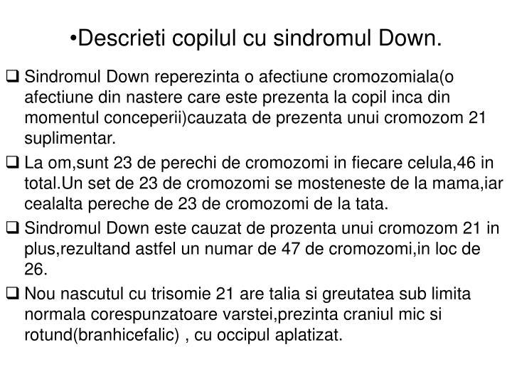 Descrieti copilul cu sindromul Down.