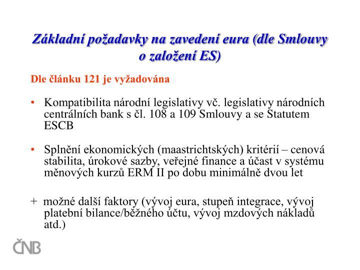 Základní požadavky na zavedení eura