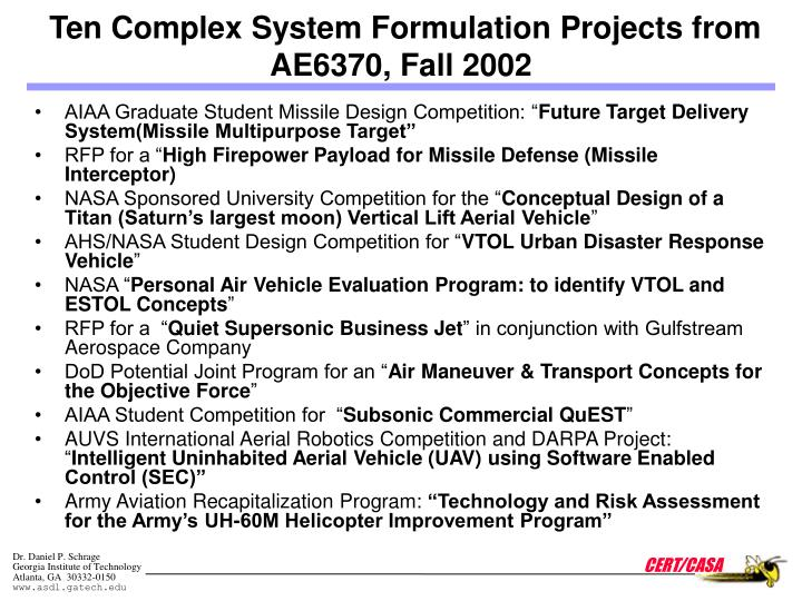 Ten Complex System Formulation Projects from AE6370, Fall 2002
