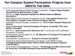 ten complex system formulation projects from ae6370 fall 2002