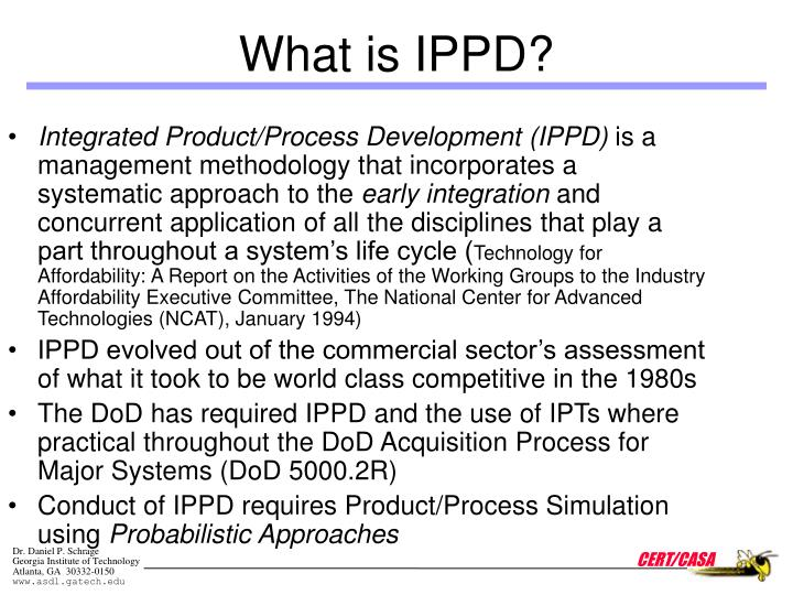 Integrated Product/Process Development (IPPD)