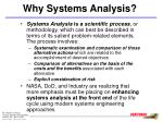 why systems analysis