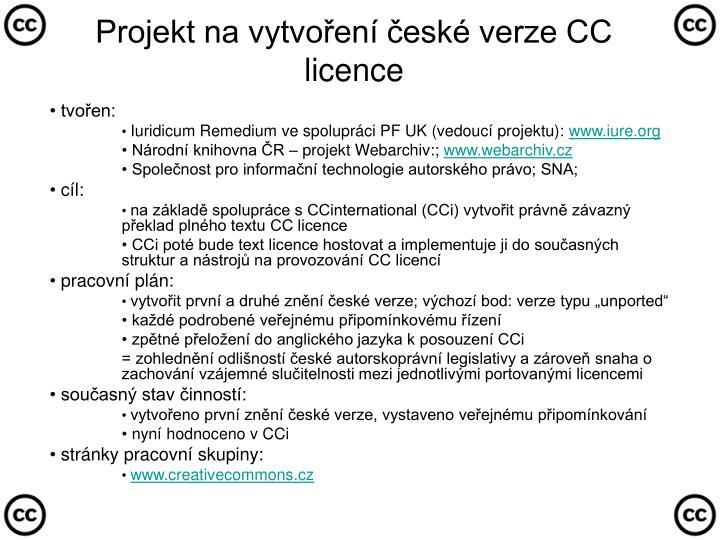 Projekt na vytvoření české verze CC licence