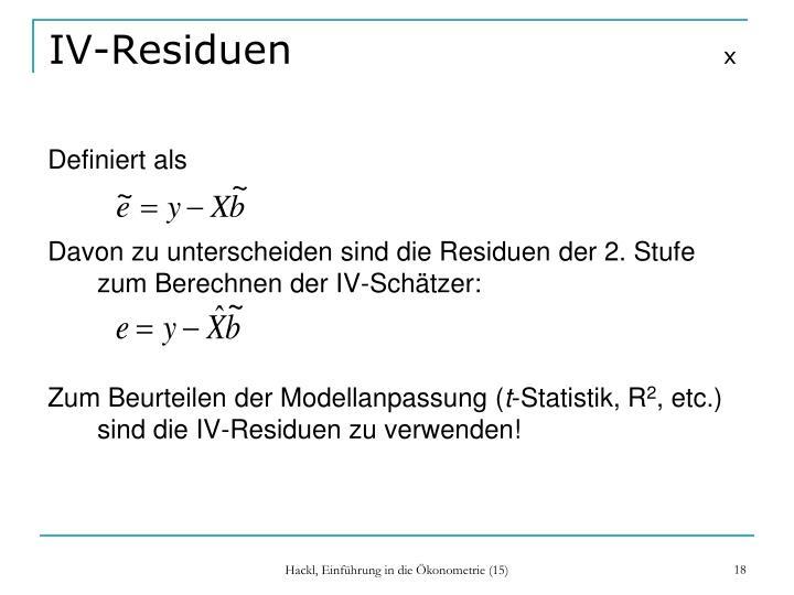 IV-Residuen