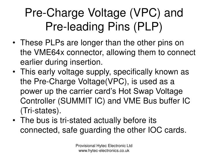 Pre-Charge Voltage (VPC) and Pre-leading Pins (PLP)