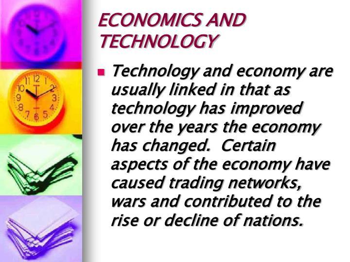 ECONOMICS AND TECHNOLOGY
