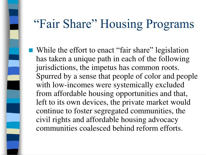 """Fair Share"" Housing Programs"