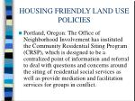 housing friendly land use policies1