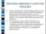 housing friendly land use policies4