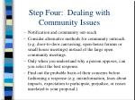 step four dealing with community issues