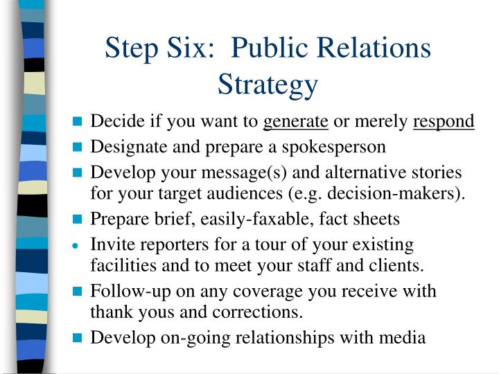 Step Six:  Public Relations Strategy