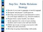 step six public relations strategy