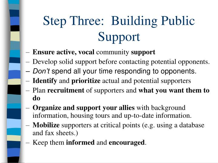Step Three:  Building Public Support