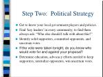 step two political strategy